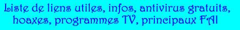 Liste de liens utiles, antivirus gratuits, hoaxes, programmes TV, principaux FAI